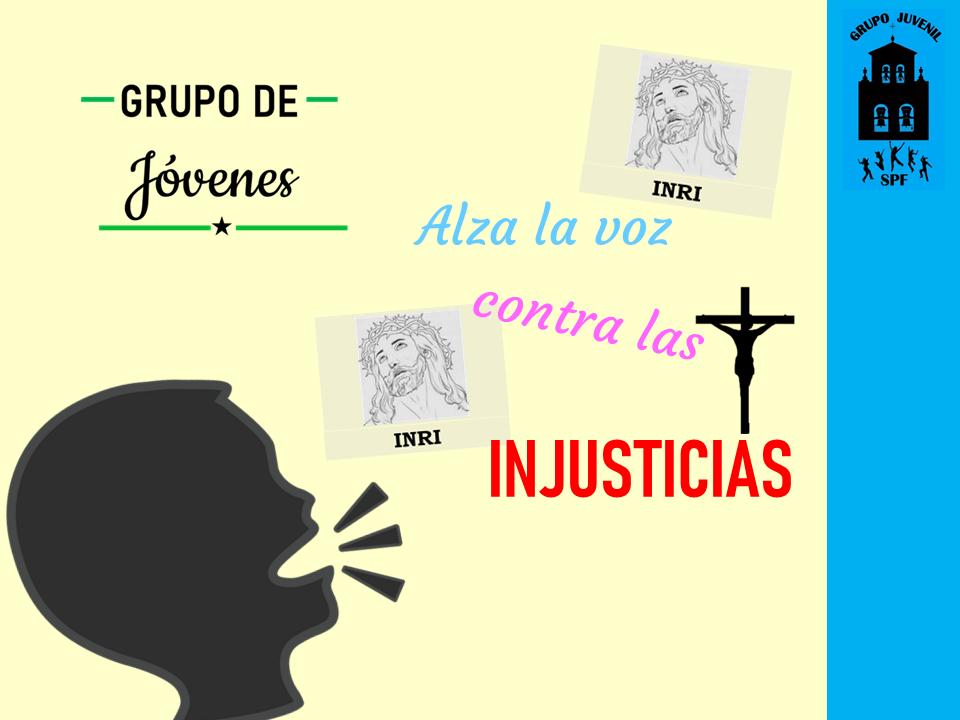 Cartel Alza la Voz contra las Injusticias